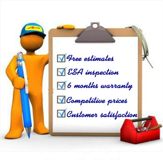 free estimates,esa inspection,6 months warranty,competitive prices,customer satisfaction